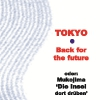 Tokyo-Back for the future