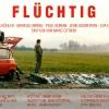 FLÜCHTIG 1993